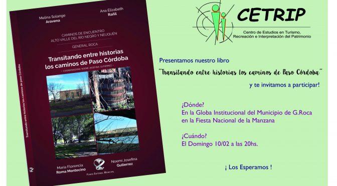 """Presentación del Libro """"Transitando entre Historias los Caminos de Paso Córdoba"""""""